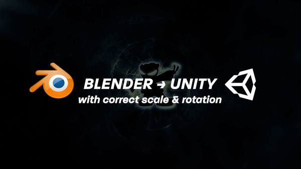 Blender to Unity - with Correct Rotation & Scale